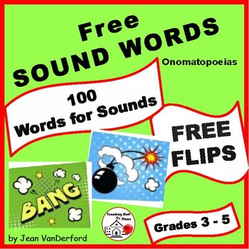 Onomatopoeias ... Words for Sounds | FREE ♥ Interactive FLIPS | Gr 3-4-5