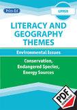 LITERACY AND GEOGRAPHY: ENVIRONMENTAL ISSUES - CONSERVATION/ ENDANGERED SPECIES
