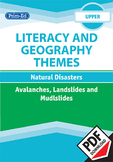 LITERACY AND GEOGRAPHY: NATURAL DISASTERS - AVALANCHES, LANDSLIDES AND MUDSLIDES