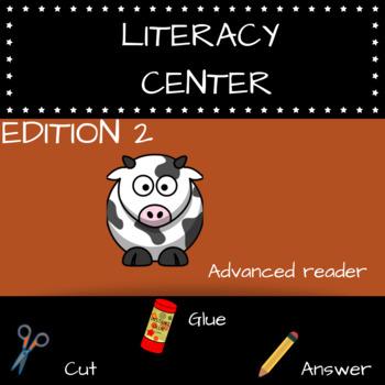 LITERACY CENTERS - ADVANCED READER - K-4 CC STANDARDS ALIGNED