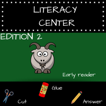 LITERACY CENTERS - EARLY READER - K-4 CC STANDARDS ALIGNED