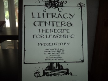 LITERACY CENTERS       THE RECIPE FOR LEARNING