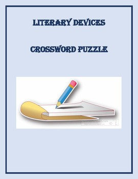 LITERARY DEVICES CROSSWORD PUZZLE