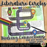 LITERATURE CIRCLES, MAKING CONNECTIONS POSTER FOR ANY NOVEL OR SHORT STORY