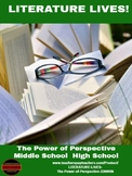 LITERATURE LIVES! The Power of Perspective