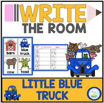 LITTLE BLUE TRUCK-WRITE THE ROOM
