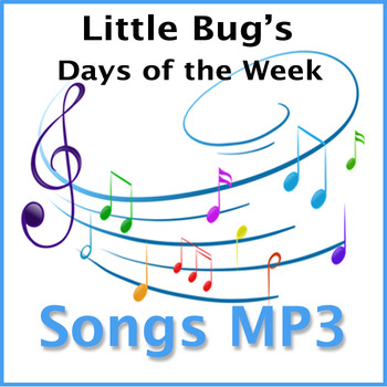 LITTLE BUG'S DAYS OF THE WEEK MP3