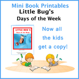 LITTLE BUGS MINI BOOK FOR DAYS OF THE WEEK