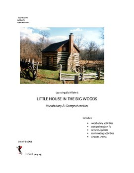 LITTLE HOUSE IN THE BIG WOODS Comprehension Unit