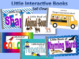 LITTLE INTERACTIVE BOOKS  Set One, Animal colors&sounds, Rhyme, Shapes, Prep.