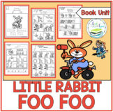 LITTLE RABBIT FOO FOO BOOK UNIT