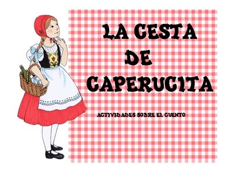 Little Red Riding Hood's Basket | La Cestita de Caperucita Roja