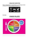 LIVING HEALTHY:  FOOD PLATE, PROPER HYGIENE, SLEEP, AND EXERCISE