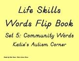 LIfe Skills Flip Book Flash Cards- Set 5: Community Words