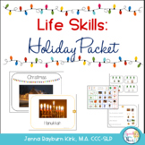 Life Skills: Functional Christmas & Hanukkah Stories & Activities