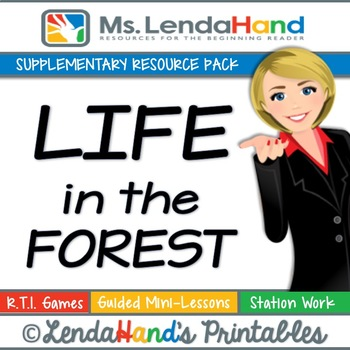 Reading Street, LIFE IN THE FOREST, Teacher Pack by Ms. Lendahand:)
