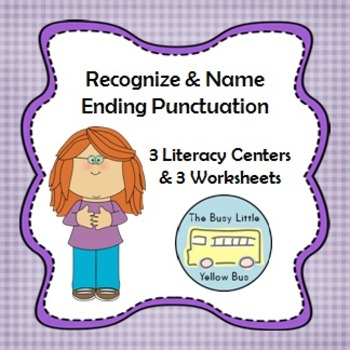 L.K.2.B Recognize & Name Ending Punctuation