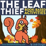 THE LEAF THIEF Activities Worksheets Interactive Read Alou