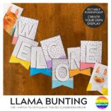 LLAMA LOVE Editable Classroom Bunting Pack