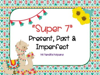 "LLAMA THEMED SPANISH ""SUPER 7"" VERBS PRESENT, PAST & IMPERFECT"