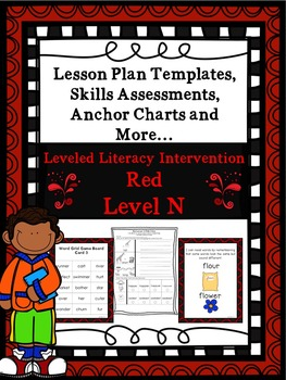 LLI Anchor Charts, Skills Assessments, Lesson Plan Templates More Red Level N