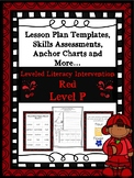 LLI Anchor Charts, Skills Assessments, Lesson Plan Templates More Red Level P