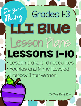 LLI Blue 1-10 Level C Levelled Literacy Intervention Lessons & Printable