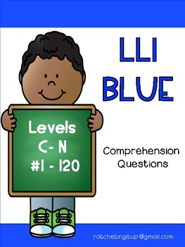 LLI Blue Comprehension Questions Complete Set  Volumes 1 and 2  Books:  1 -120