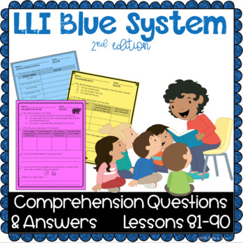 LLI Blue System - Comprehension Questions + Answers - Lessons 81 - 90 {NO PREP!}