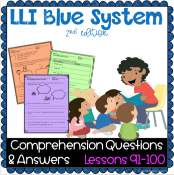 LLI Blue System- Comprehension Questions + Answers - Lessons 91 - 100 {NO PREP!}