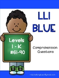 LLI Blue Comprehension Questions  Levels I - K:  Books 61-90
