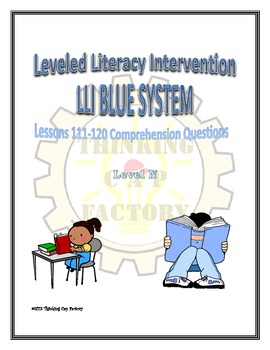 LLI Blue System Comprehension Questions for Lessons 111-120
