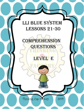 LLI Blue System Comprehension Questions for Lessons 21-30