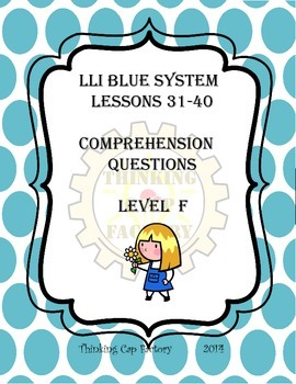 LLI Blue System Comprehension Questions for Lessons 31-40