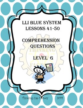 LLI Blue System Comprehension Questions for Lessons 41-50