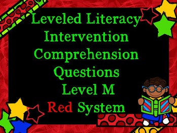 LLI Comprehension Multiple Choice Assessment Level M Red System