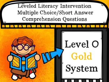 Leveled Literacy Intervention LLI Multiple Choice Short Answer Level O Gold