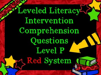 LLI Comprehension Multiple Choice Assessment Level P Red System