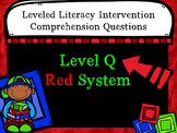 LLI Comprehension Multiple Choice Assessment Level Q Red System