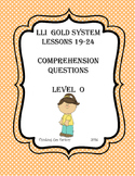 LLI GOLD System Comprehension Questions for Lessons 19-24 (Level O)