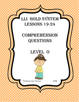 LLI GOLD System Comprehension Questions for Lessons 19-24