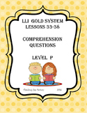 LLI GOLD System Comprehension Questions for Lessons 33-38(Level P)