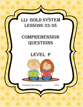 LLI GOLD System Comprehension Questions for Lessons 33-38(