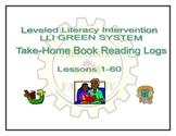 LLI GREEN Take Home Reading Logs (Lessons 1-60)