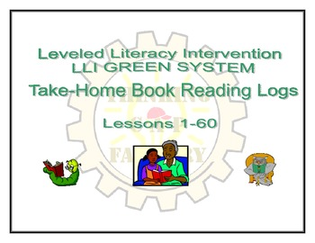 LLI GREEN Take Home Reading Logs (Lessons 1-60)
