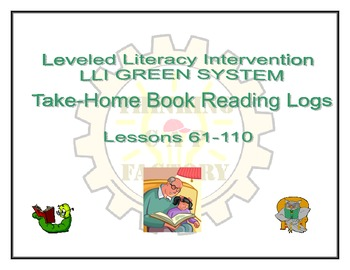 LLI GREEN Take Home Reading Logs (Lessons 61-110)