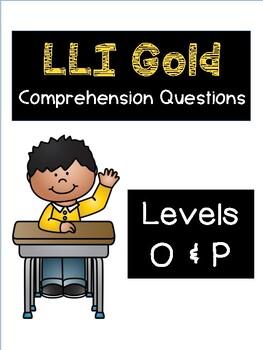 LLI Gold System Levels O and P (Vol. 1) Comprehension Questions Bundle