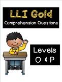 LLI Gold System Levels O and P (Vol. 1) Comprehension Ques
