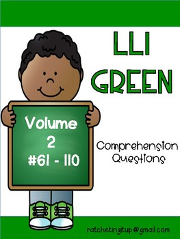 LLI Green Comprehension Questions Volume 2 (#61-110)