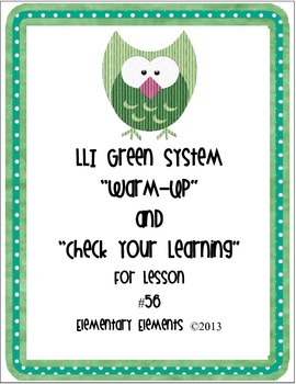 """LLI Green System Lesson #56 """"Warm-Up"""" and """"Check Your Learning"""" Freebie"""